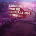 London - Where Inspiration Strikes
